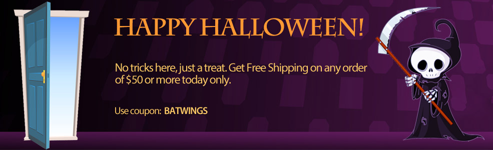 HAPPY HALLOWEEN: Get Free Shipping on any order of $50 or more!